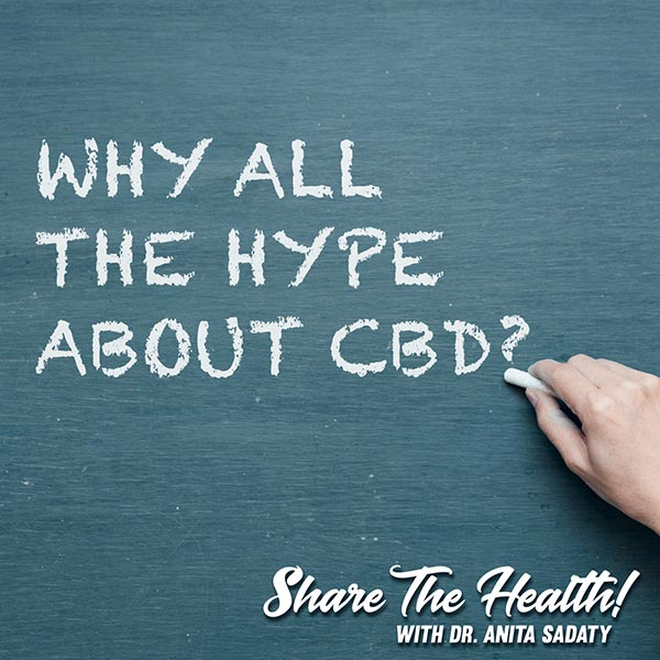 Why All The Hype About CBD & 10 Things Happy People Have In Common