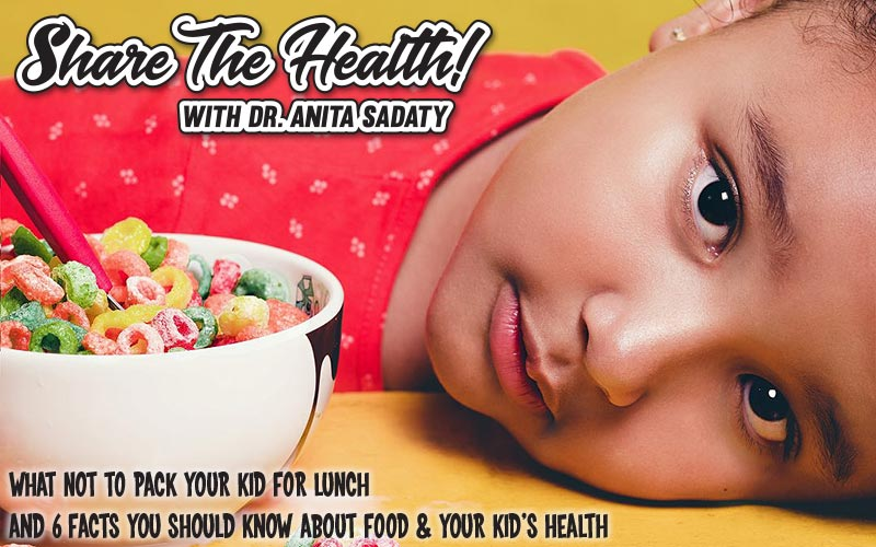 What Not to Pack Your Kid For Lunch & 6 Facts You Should Know About Food and Your Kid's Health