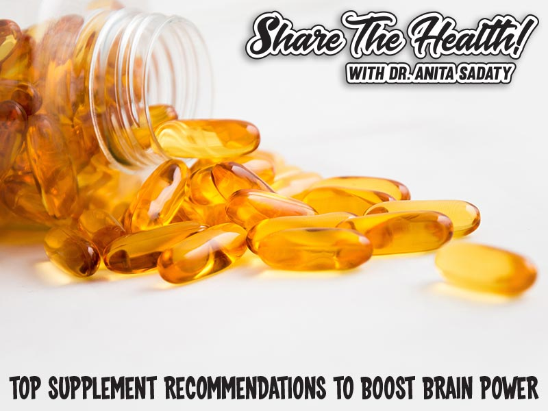 "My Top Supplement Recommendations to Boost Brain Power AKA ""Don't leave your keys in the refrigerator….again"""