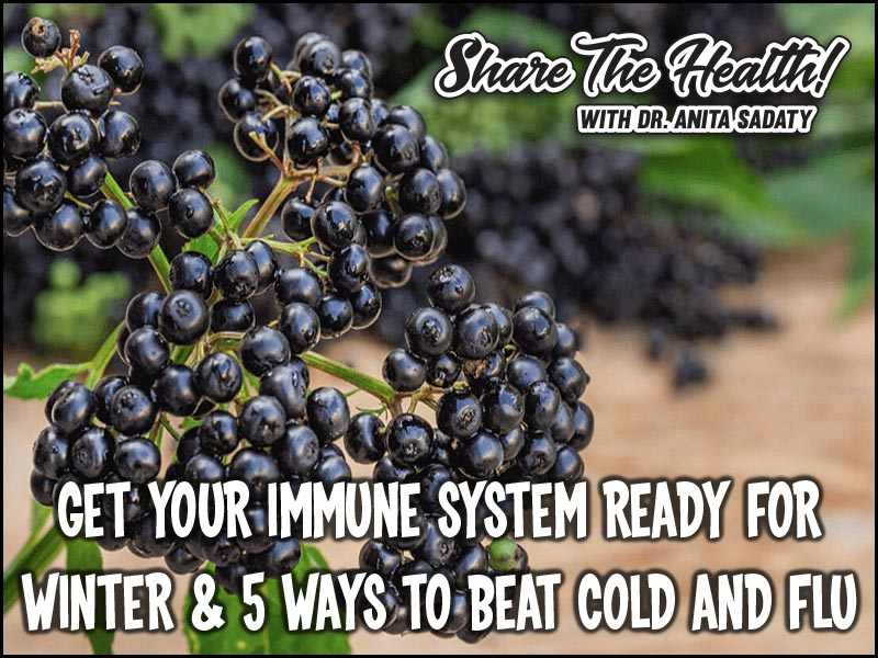 Get Your Immune System Ready for Winter & 5 Ways to Beat Cold and Flu