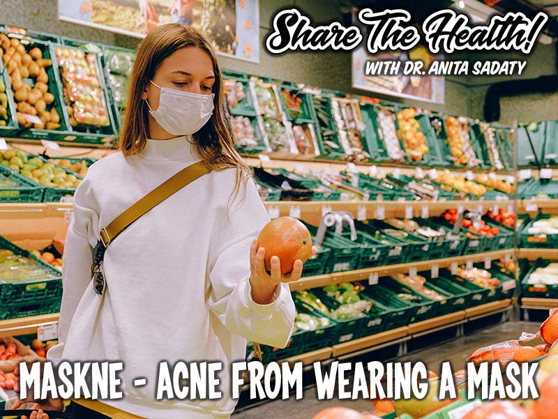 Maskne – Acne From Wearing A Mask
